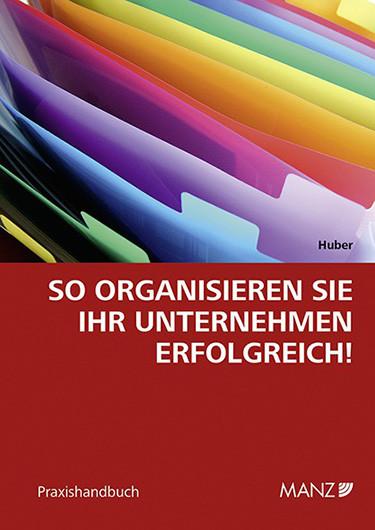 So-organisieren-Sie-Ihr-Unternehmen-erfolgreich-barbara-huber